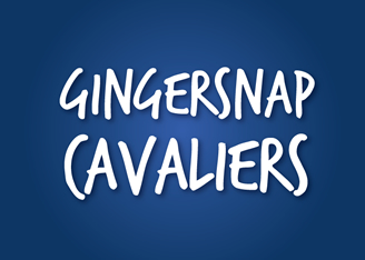 Gingersnap Cavaliers
